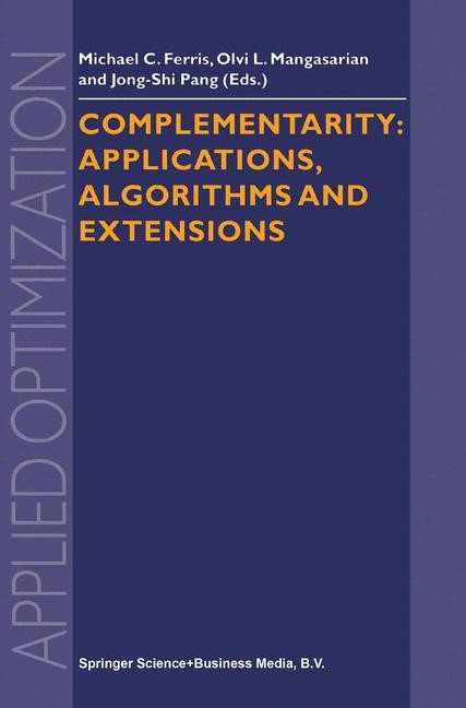 Abbildung von Ferris / Mangasarian / Jong-Shi Pang | Complementarity: Applications, Algorithms and Extensions | 2001