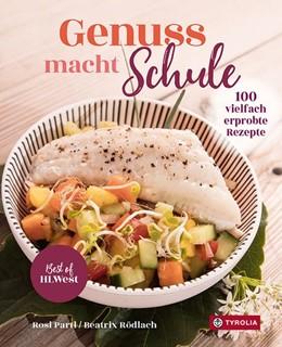 Abbildung von Partl / Rödlach | Genuss macht Schule | 1. Auflage | 2021 | beck-shop.de