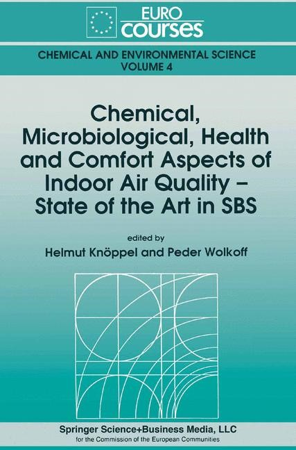 Abbildung von Knöppel / Wolkoff | Chemical, Microbiological, Health and Comfort Aspects of Indoor Air Quality - State of the Art in SBS | 1992