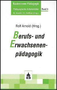Abbildung von Arnold | Berufs- und Erwachsenenpädagogik | 2003