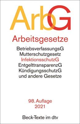 Abbildung von Arbeitsgesetze: ArbG   98. Auflage   2021   5006   beck-shop.de