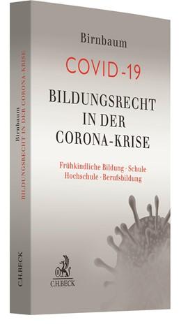 Abbildung von Birnbaum | Bildungsrecht in der Corona-Krise | 1. Auflage | 2021 | beck-shop.de