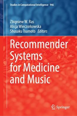 Abbildung von Ras / Wieczorkowska | Recommender Systems for Medicine and Music | 1. Auflage | 2021 | 946 | beck-shop.de