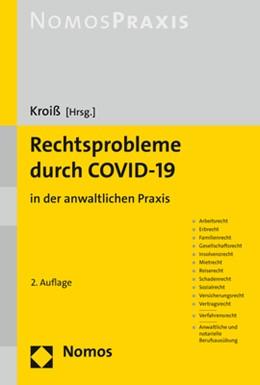 Abbildung von Kroiß (Hrsg.) | Rechtsprobleme durch COVID-19 | 2. Auflage | 2021 | beck-shop.de