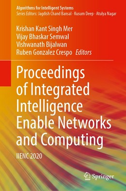 Abbildung von Singh Mer / Semwal   Proceedings of Integrated Intelligence Enable Networks and Computing   1. Auflage   2021   beck-shop.de