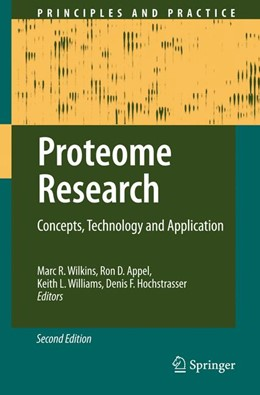 Abbildung von Wilkins / Appel / Williams / Hochstrasser | Proteome Research | 2nd ed. | 2007 | Concepts, Technology and Appli...