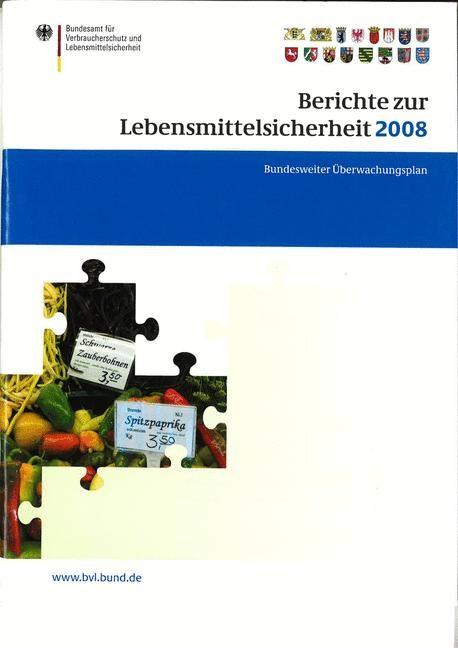 Berichte zur Lebensmittelsicherheit 2008 | Brandt, 2009 | Buch (Cover)