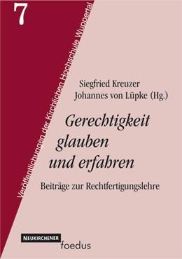 Abbildung von Kreuzer / Lüpke | Gerechtigkeit glauben und erfahren | 2002