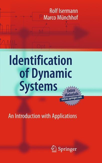 Abbildung von Isermann / Münchhof | Identification of Dynamic Systems | 1st Edition. | 2010