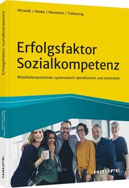 Abbildung von Ahrendt | Erfolgsfaktor Sozialkompetenz | 1. Auflage | 2021 | beck-shop.de