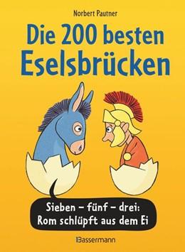 Abbildung von Pautner   Die 200 besten Eselsbrücken - merk-würdig illustriert   1. Auflage   2021   beck-shop.de