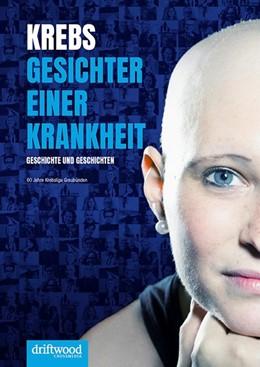 Abbildung von Krebs - Gesichter einer Krankheit   1. Auflage   2017   beck-shop.de