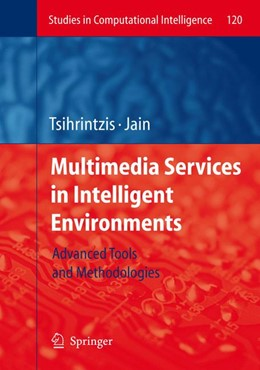 Abbildung von Tsihrintzis | Multimedia Services in Intelligent Environments | 2008 | Advanced Tools and Methodologi... | 120