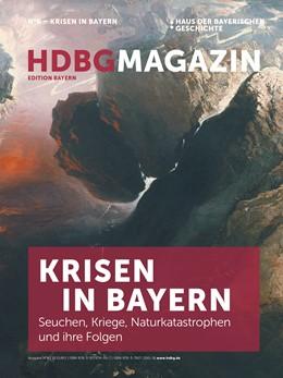Abbildung von Haus der Bayerischen Geschichte | Krisen in Bayern | 1. Auflage | 2020 | beck-shop.de
