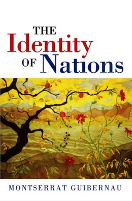 Abbildung von Guibernau | The Identity of Nations | 2007