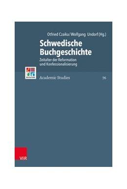 Abbildung von Czaika / Undorf | Schwedische Buchgeschichte | 1. Auflage | 2021 | beck-shop.de