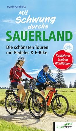 Abbildung von Haselhorst | Mit Schwung durchs Sauerland | 1. Auflage | 2021 | beck-shop.de