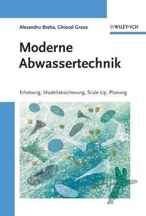 Moderne Abwassertechnik | Braha / Groza, 2006 | Buch (Cover)