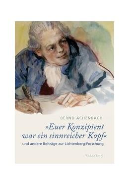 Abbildung von Achenbach / Joost   »Euer Konzipient war ein sinnreicher Kopf«   1. Auflage   2021   beck-shop.de