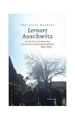 Abbildung von Kuchler | Lernort Auschwitz | 1. Auflage | 2021 | beck-shop.de