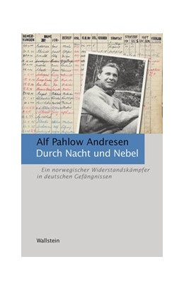 Abbildung von Pahlow Andresen | Durch Nacht und Nebel | 1. Auflage | 2021 | beck-shop.de
