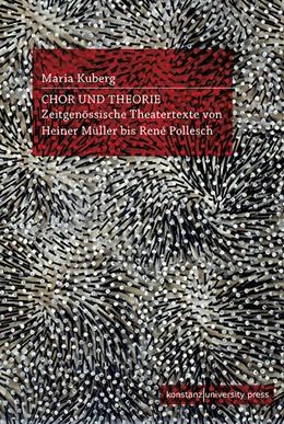 Abbildung von Kuberg | Chor und Theorie | 1. Auflage | 2021 | beck-shop.de
