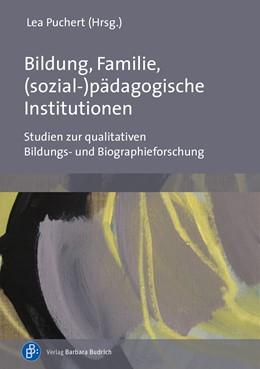 Abbildung von Puchert | Bildung, Familie, (sozial-)pädagogische Institutionen | 1. Auflage | 2021 | beck-shop.de