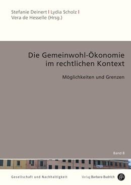 Abbildung von Deinert / Scholz   Die Gemeinwohl-Ökonomie im rechtlichen Kontext   1. Auflage   2021   beck-shop.de