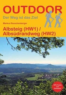 Abbildung von Rauschenberger | Albsteig (HW1) / Albsüdrandweg (HW2) | 2. Auflage | 2021 | beck-shop.de