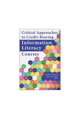 Abbildung von Critical Approaches to Credit-Bearing Information Literacy Courses | 1. Auflage | 2019 | beck-shop.de