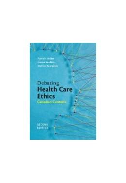 Abbildung von Debating Health Care Ethics   2. Auflage   2019   beck-shop.de