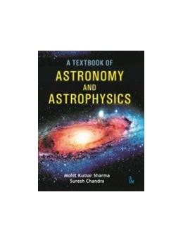 Abbildung von A Textbook of Astronomy and Astrophysics | 1. Auflage | 2019 | beck-shop.de