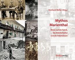 Abbildung von Müller   Mythos Marienthal   2010