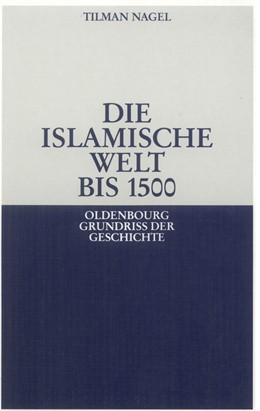 Abbildung von Nagel   Die islamische Welt bis 1500   1998   24