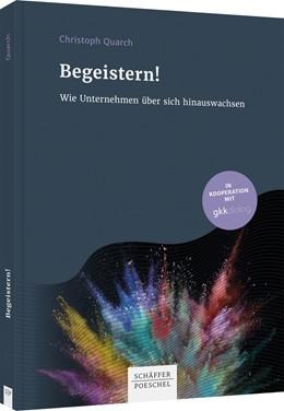 Abbildung von Quarch   Begeistern!   1. Auflage   2021   beck-shop.de