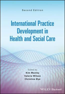Abbildung von International Practice Development in Health and Social Care | 2. Auflage | 2021 | beck-shop.de