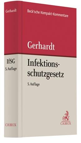 Abbildung von Gerhardt | Infektionsschutzgesetz: IfSG | 1. Auflage | 2021 | beck-shop.de