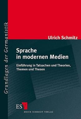 Abbildung von Schmitz | Sprache in modernen Medien | 2004 | Einführung in Tatsachen und Th... | 41