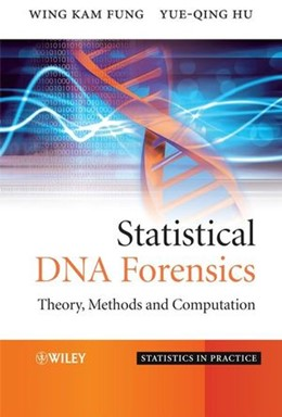 Abbildung von Fung / Hu | Statistical DNA Forensics | 2008 | Theory, Methods and Computatio...