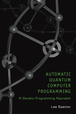 Abbildung von Spector | Automatic Quantum Computer Programming | 2006 | A Genetic Programming Approach | 7