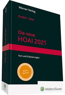 Abbildung von Koeble / Zahn | Die neue HOAI 2021 | 3. Auflage | 2021 | beck-shop.de