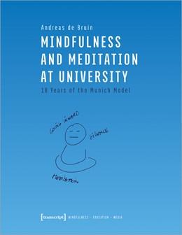 Abbildung von de Bruin   Mindfulness and Meditation at University   1. Auflage   2021   5   beck-shop.de