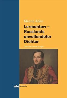 Abbildung von Aden | Lermontow - Russlands unvollendeter Dichter | 1. Auflage | 2020 | beck-shop.de