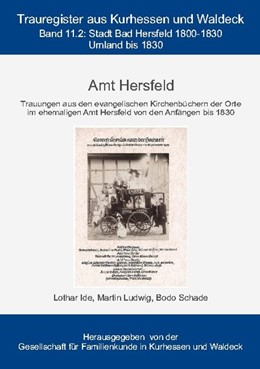 Abbildung von Ide / Gesellschaft für Familienkunde in Kurhessen und Waldeck e. V. | Amt Hersfeld | 1. Auflage | 2020 | beck-shop.de