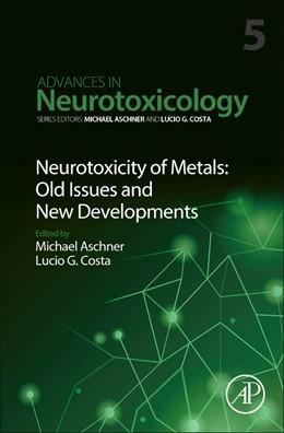 Abbildung von Neurotoxicity of Metals: Old Issues and New Developments | 1. Auflage | 2021 | 5 | beck-shop.de