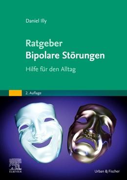 Abbildung von Illy | Ratgeber Bipolare Störungen | 2. Auflage | 2021 | beck-shop.de