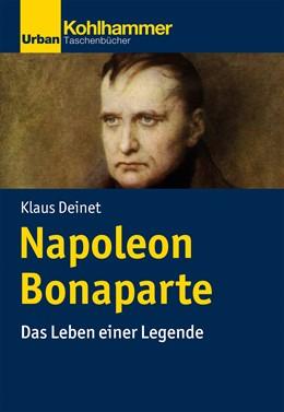 Abbildung von Deinet | Napoleon Bonaparte | 1. Auflage | 2021 | beck-shop.de