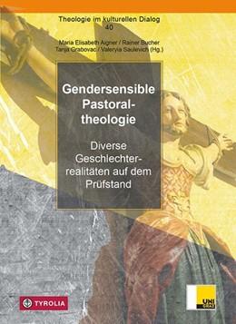 Abbildung von Aigner / Bucher | Gendersensible Pastoraltheologie | 1. Auflage | 2021 | beck-shop.de