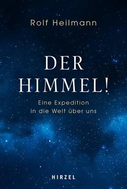 Abbildung von Heilmann | Der Himmel! | 1. Auflage | 2021 | beck-shop.de