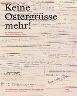 Abbildung von Hechenblaikner / Kühbacher | Keine Ostergrüsse mehr! | 1. Auflage | 2021 | beck-shop.de